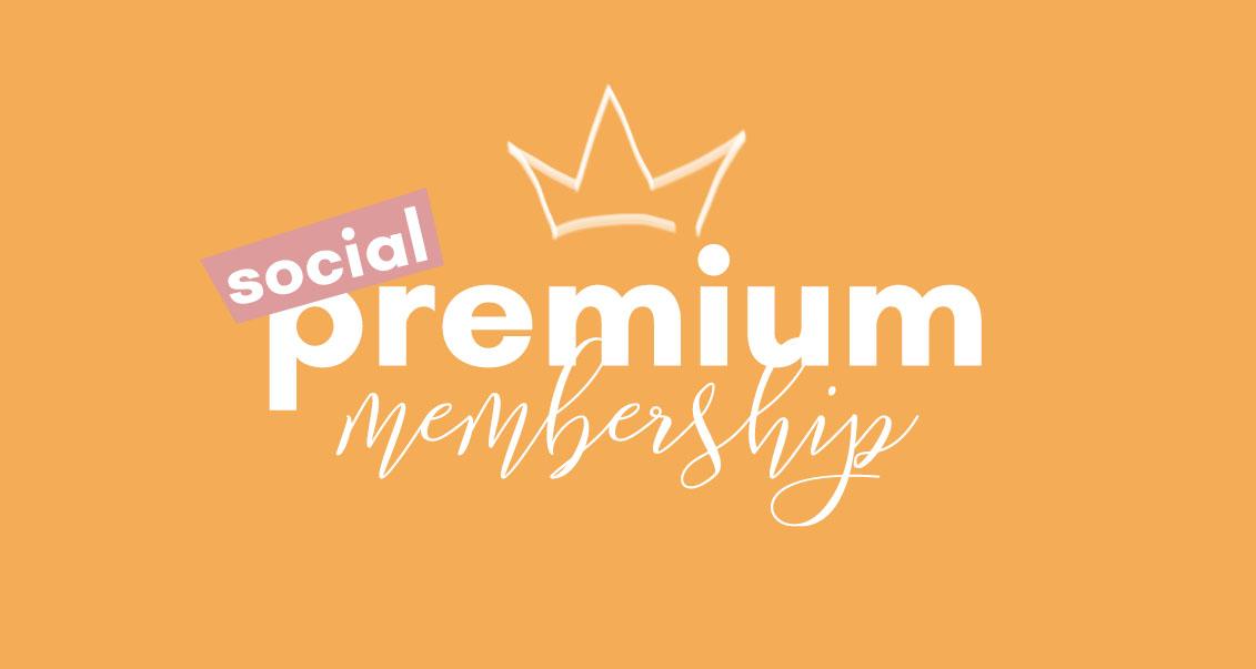 Social Premium Membership